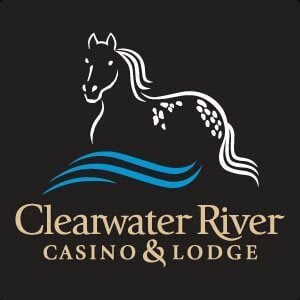 Clearwater River Casino.